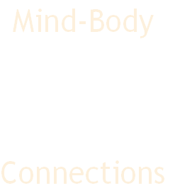 Mind-Body     Connections